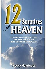 12 Surprises of Heaven: with bonus chapter,The Five People You Will Not Meet In Heaven