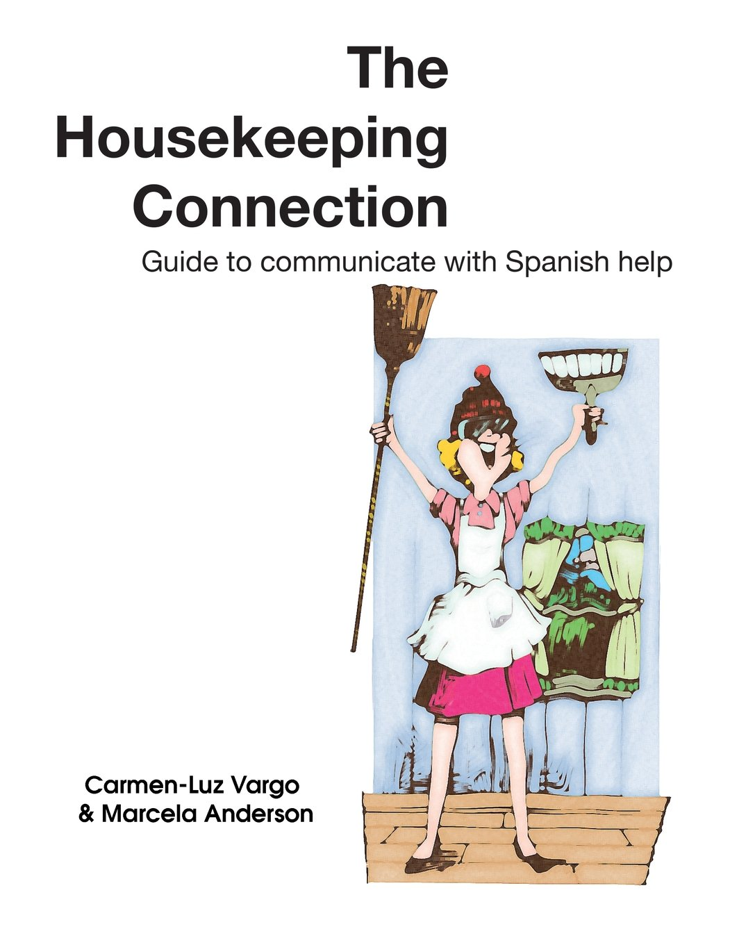 Download The Housekeeping Connection: Guide to Comumunicate with Spanish Help pdf