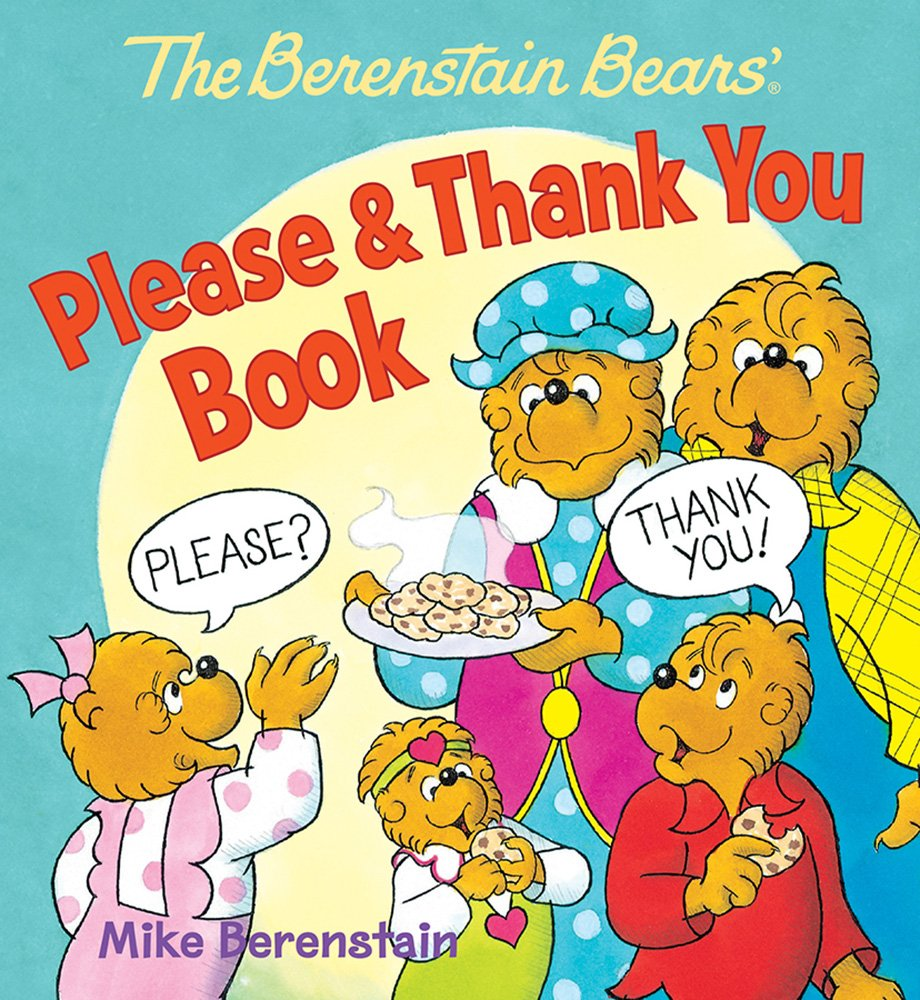 The Berenstain Bears' Please & Thank You Book pdf epub