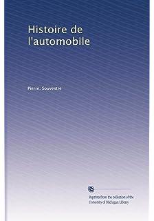 Histoire de lautomobile (French Edition)