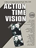 Action Time Vision: A Story of Uk Independent Punk (4 CD)