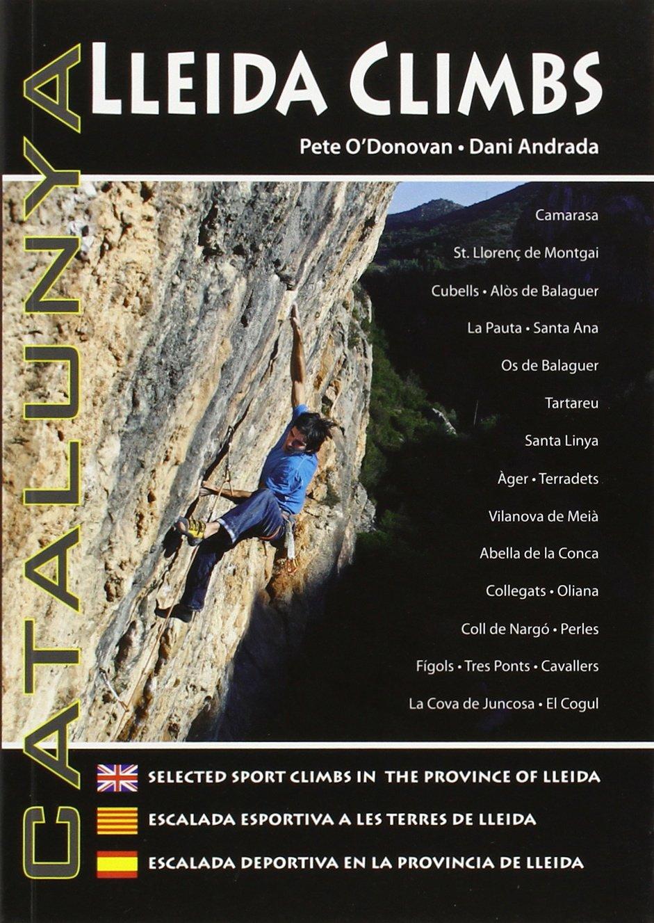 Lleida Climbs - 2ª Edition: Amazon.es: Odonovan, Pete: Libros