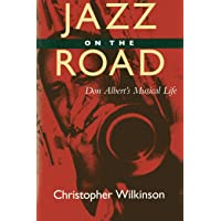 Image for Jazz on the Road: Don Albert's Musical LIfe (Music of the African Diaspora)
