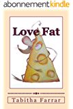 Love Fat (English Edition)