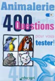 Animalerie : 400 questions pour vous tester ! CD-ROM