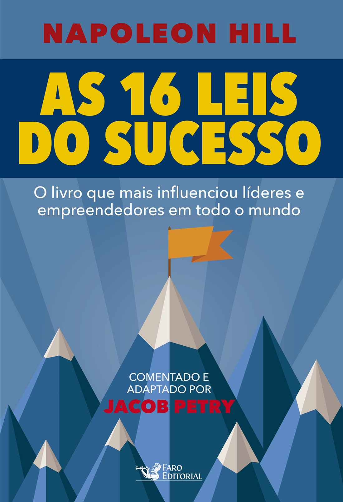 As 16 Leis do Sucesso Napoleon Hill PDF Jacob Petry