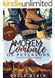 Amor em Combate: Os Petersons