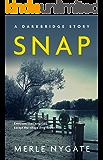 Snap: A Darkbridge Short Story