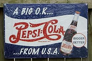 Pepsi Cola Big OK From USA Metal Sign