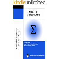 Scales and Measures (Statistical Associates Blue Book Series 31)