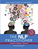 The NLP Practitioner: A Practitioners Toolkit