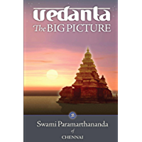 Vedanta: The Big Picture (English Edition)