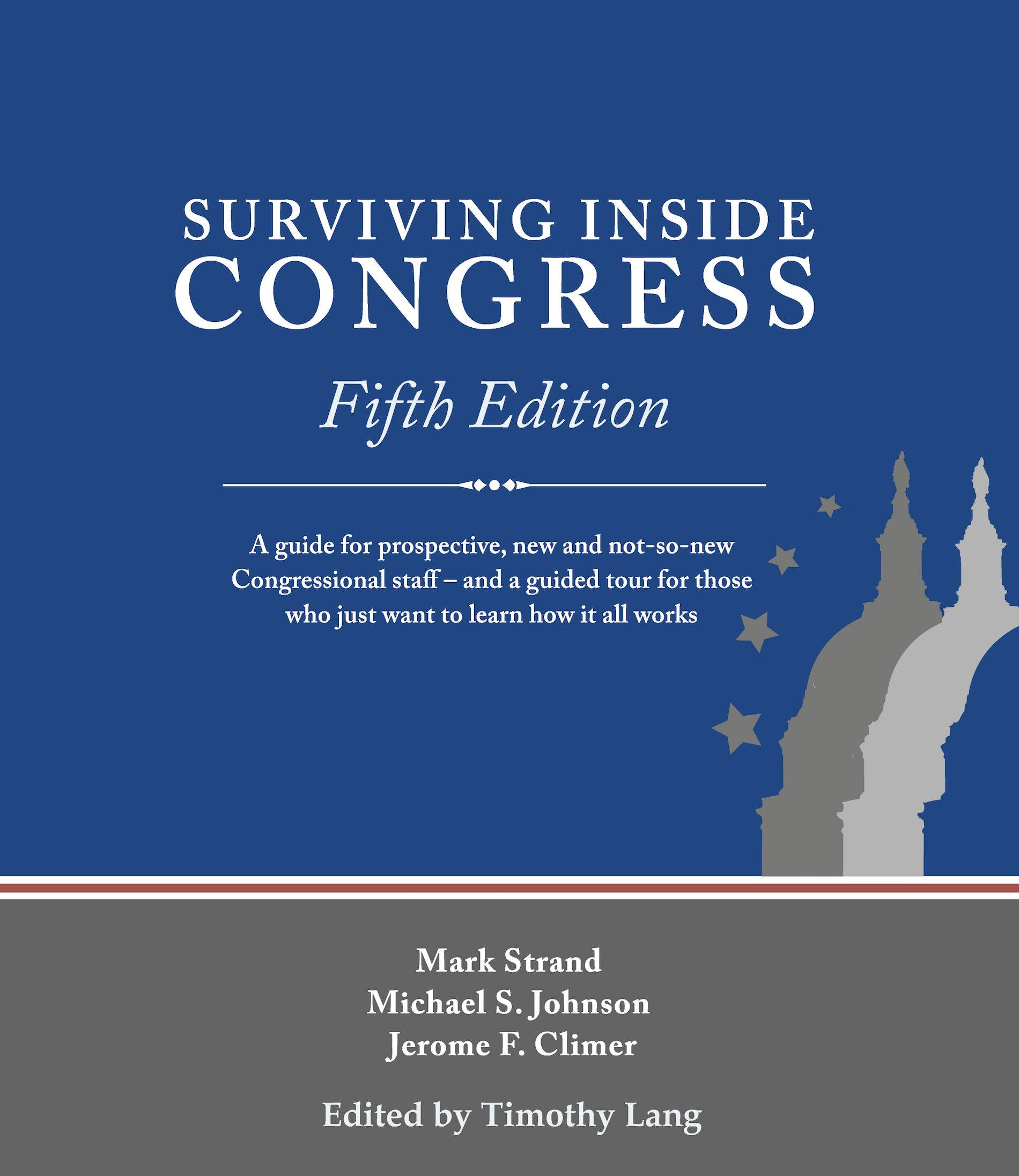 Surviving Inside Congress: Mark Strand, Michael S. Johnson, Jerome F ...