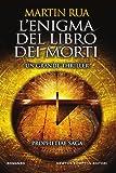 L'enigma del libro dei morti. Prophetiae saga