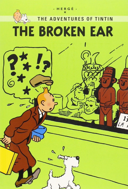 The Broken Ear (The Adventures of Tintin: Young Readers Edition) ebook
