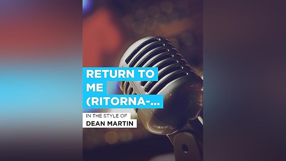 """Return To Me (Ritorna-Me) im Stil von """"Dean Martin"""""""