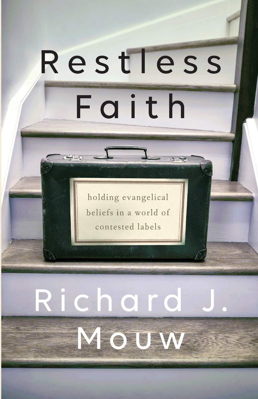 Restless Faith: Mouw: 9781587433924: Amazon.com: Books