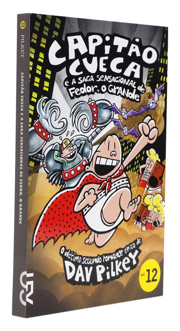 Capitão Cueca e a Saga Sensacional do Fedor 3bff2aa0b1b