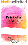 Prick of a Knife (The Villain Princes Book 1)