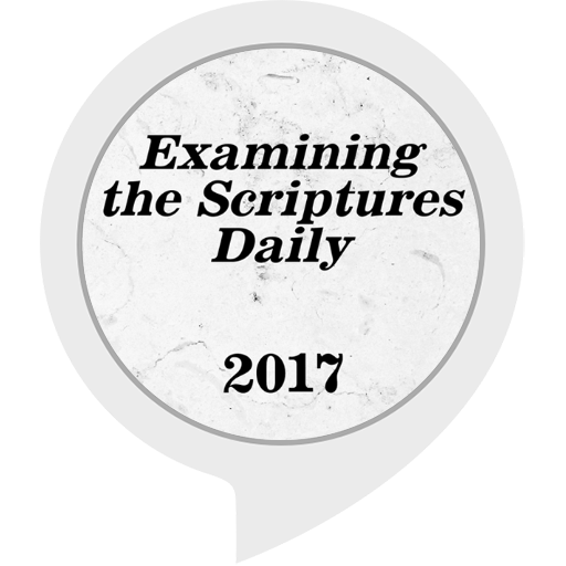 Examining the Scriptures Daily