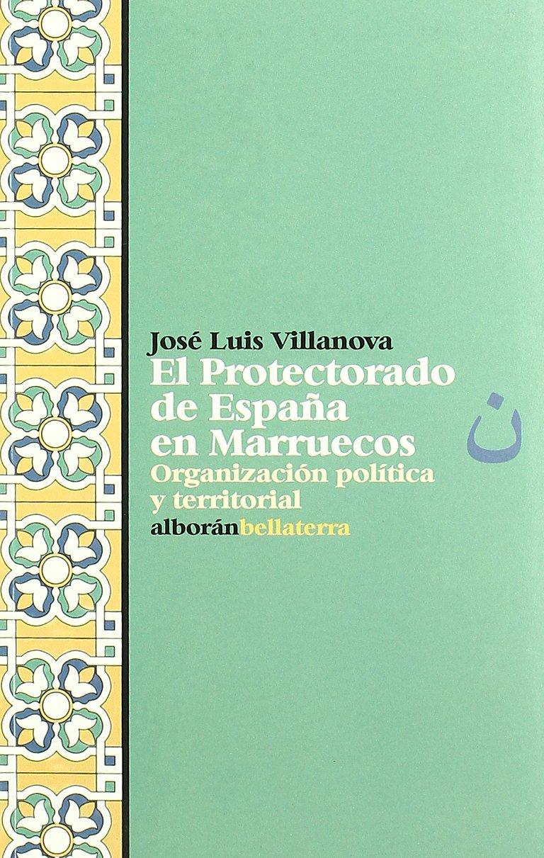 Protectorado de España en Marruecos: Amazon.es: Villanova Jose, Villanova Jose: Libros