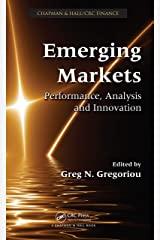 Emerging Markets: Performance, Analysis and Innovation (Chapman & Hall/Crc Finance) Kindle Edition