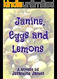 Janine, Eggs and Lemons