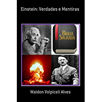 Einstein: Verdades e Mentiras