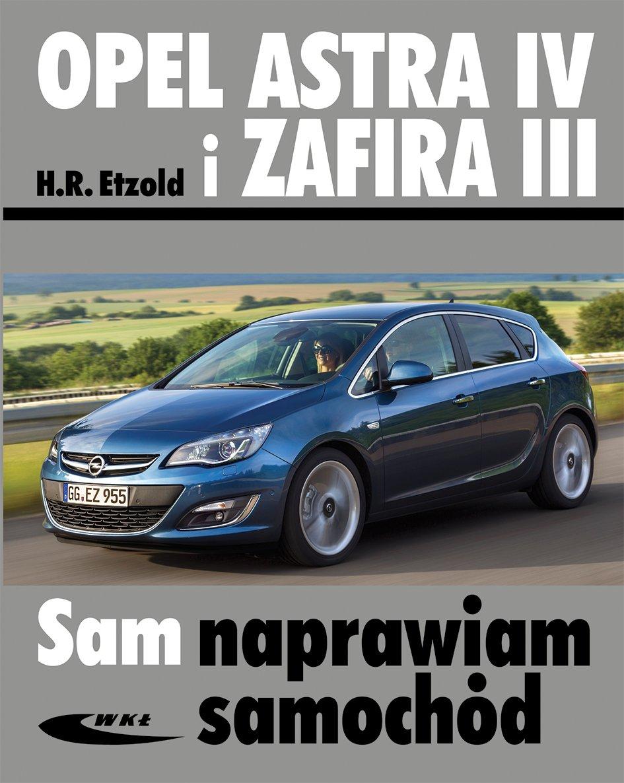 Opel Astra IV i Zafira III: Etzold Hans-Rudiger: 9788320618525: Amazon.com: Books