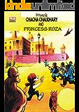 CHACHA CHAUDHARY AND PRINCESS ROZA: CHACHA CHAUDHARY SERIES