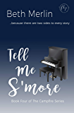 Tell Me S'more (The Campfire Series Book 4)
