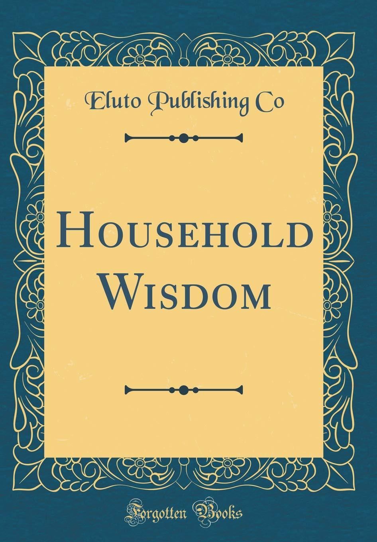 Household Wisdom