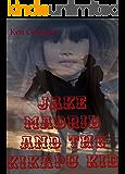 Jake Madrid and the Kikapu Kid