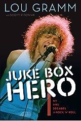 Juke Box Hero: My Five Decades in Rock 'n' Roll Kindle Edition
