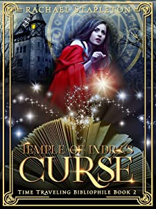 Temple of Indra's Curse (Time Traveling Bibliophile Book 2)