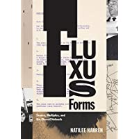 Fluxus Forms: Scores, Multiples, and the Eternal Network