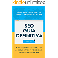 SEO: Cómo mejorar el posicionamiento web y conseguir más tráfico con la herramienta AHREFS en páginas web Wordpress: Técnicas avanzadas para usar AHREFS ... un PRO y mejorar el SEO de tus páginas web