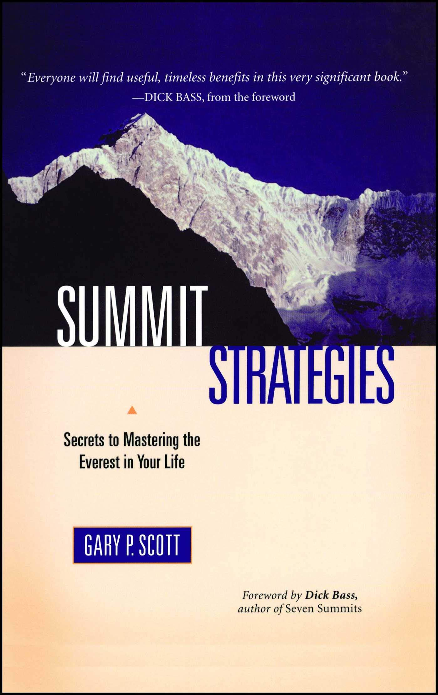 Summit Strategies: Secrets To Mastering The Everest In Your Life PDF