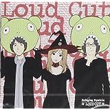 Loud Cut