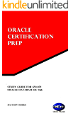 Study Guide for 1Z0-071: Oracle Database 12c SQL: Oracle Certification Prep (English Edition)