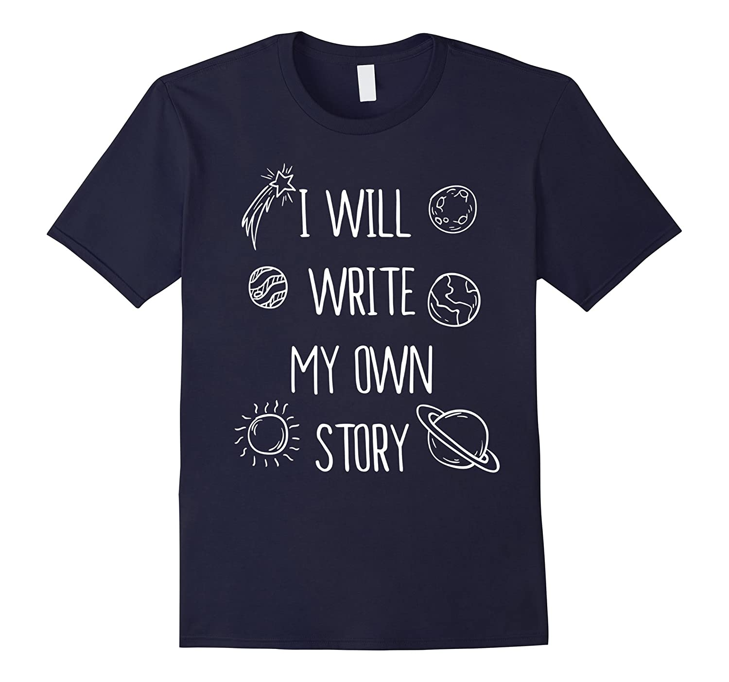 I Will Write My Own Story Tshirt Adventure Tee-FL