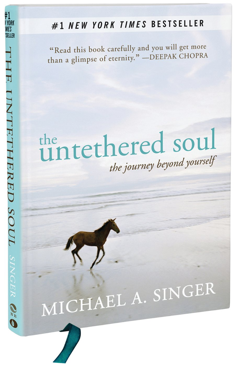 The Untethered Soul: The Journey Beyond Yourself by New Harbinger Publications