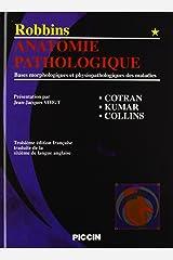 robbins anatomie pathologique t.1 Hardcover