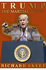 TRUMP THE MARTIAL ARTIST Kindle Edition