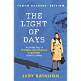 The Light of Days Young Readers' Edition: The Untold Story of Women Resistance Fighters in Hitler's Ghettos