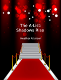 The A-List:  Shadows Rise (Hollywood Vampire Series Book 4)