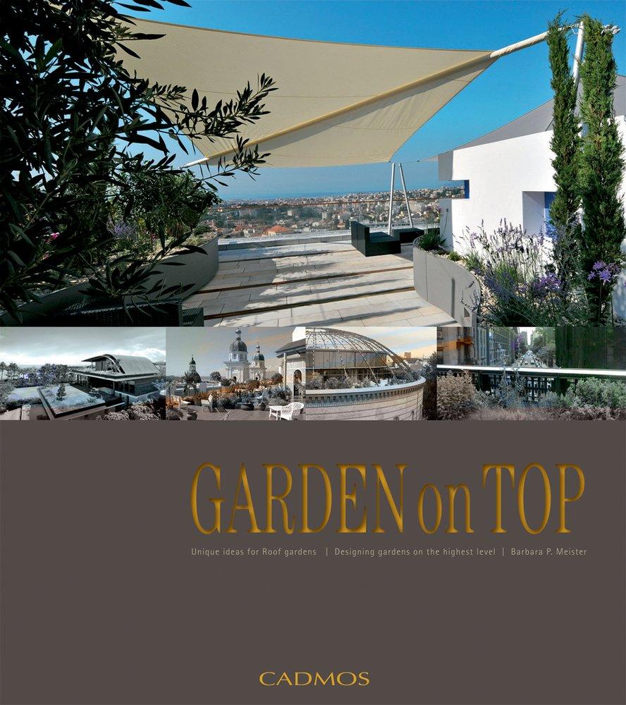 Garden On Top Unique Ideas For Roof Gardens Designing Gardens