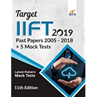 TARGET IIFT 2019 (Past Papers 2005 - 2018) + 5 Mock Tests