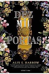 As Dez Mil Portas (Em Portugues do Brasil) Paperback