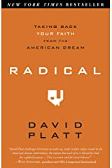 Radical: Taking Back Your Faith from the American Dream Paperback